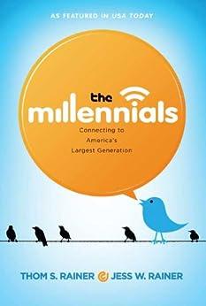 The Millennials by [Rainer, Thom S., Rainer, Jess]