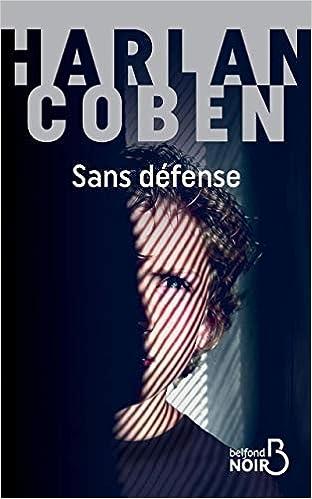 Amazon Fr Sans Defense Harlan Coben Roxane Azimi Livres