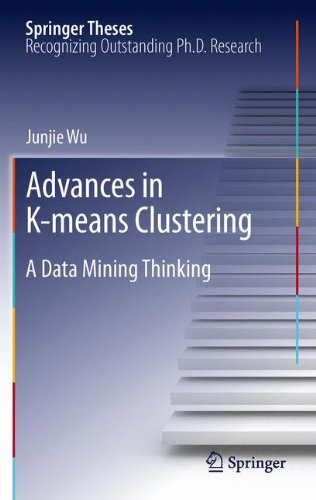 Advances in K-means Clustering: A Data Mining Thinking (Springer Theses: Recognizing Outstanding Ph.D. Research)