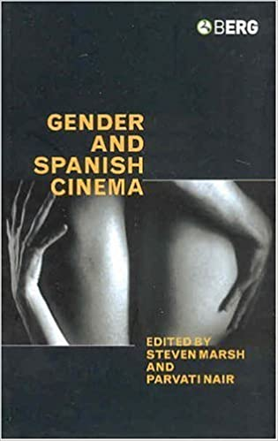 Book Gender and Spanish Cinema (2005-01-01)