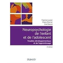 Neuropsychologie de l'Enfant: Troubles Développementaux 3e Éd.