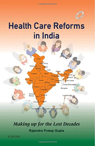 Health Care Reforms in India: Making up for the Lost Decades