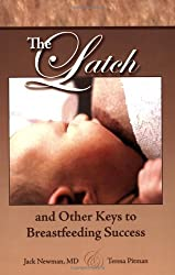The Latch and Other Keys to Breastfeeding Success