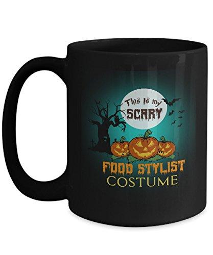 Food Stylist Costume Black Coffee Mug 15oz Halloween-This Is My Scary Food Stylist Costume For Yourself, Colleague Who Are Food Stylist Costume On Halloween