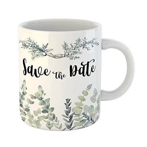 Emvency Coffee Tea Mug Gift 11 Ounces Funny Ceramic Watercolor Eucalyptus Save the Date Hand Floral Wedding Rustic Gifts For Family Friends Coworkers Boss -