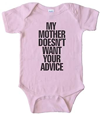 MY MOTHER DOESN'T WANT YOUR ADVICE - BABY ONESIE - Pink (24 MONTH)