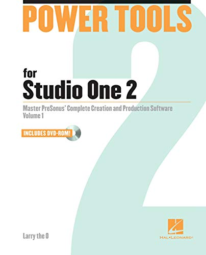 - Power Tools for Studio One 2: Master PreSonus' Complete Creation and Performance Software