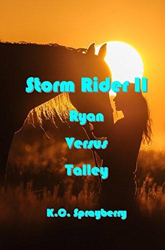 Storm Rider II: Ryan Versus Talley by [Sprayberry, K. C.]