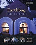 img - for Kaki Hunter: Earthbag Building : The Tools, Tricks and Techniques (Paperback); 2004 Edition book / textbook / text book
