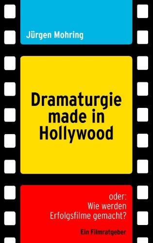 dramaturgie-made-in-hollywood-oder-wie-werden-erfolgsfilme-gemacht