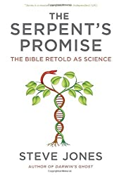 The Serpent's Promise: The Bible Retold as Science