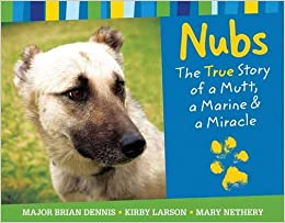 Nubs: The True Story of a Mutt, a Marine & a Miracle: Brian
