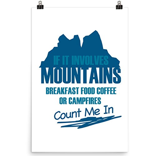 DoozyGifts99 If It Involves Mountains Breakfast Food Coffee