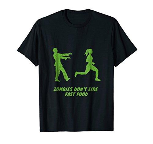 Funny Halloween Zombies Don't Like Fast Food Tee Shirt -