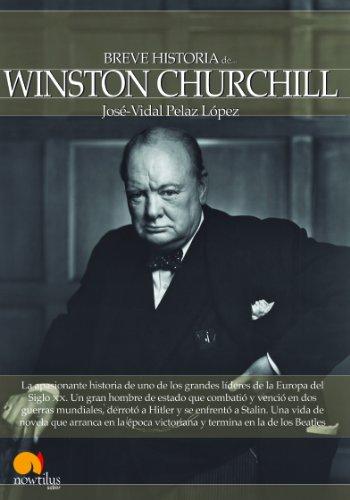 Portada del libro Breve historia de Winston Churchill de José-Vidal Pelaz López
