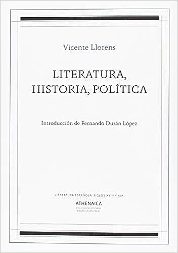 Literatura, Historia, Política Literatura española. Siglos XVIII y ...