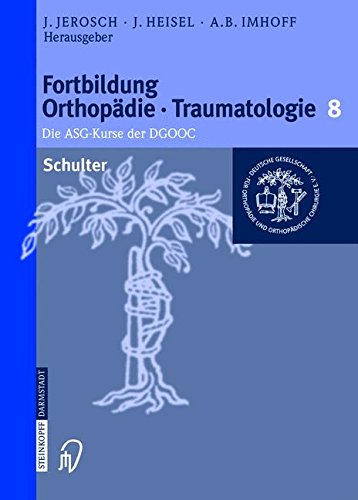 Schulter (Fortbildung Orthopädie - Traumatologie) (German Edition) PDF