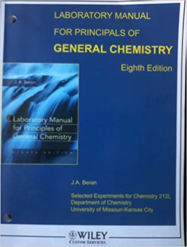 Laboratory manual for principles of general chemistry 8th edition laboratory manual for principles of general chemistry 8th edition chem 212 university of missouri ja beran 9780470421963 amazon books fandeluxe Images
