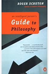 An Intelligent Person's Guide to Philosophy Kindle Edition