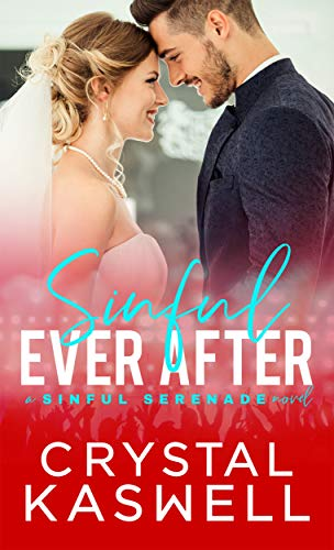 Playboy Crystal Heart - Sinful Ever After (Sinful Serenade Book 5)