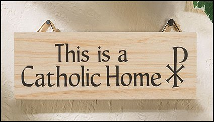 This is a Catholic Home Wooden Hanging Wall Plaque