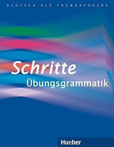 Schritte Übungsgrammatik: Deutsch als Fremdsprache / Übungsgrammatik (Schritte plus)
