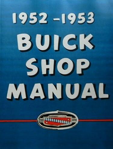 1952 1953 buick repair shop service manual guide roadmaster super rh amazon com