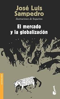 El mercado y la globalización par Sampedro