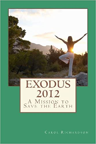Book Exodus 2012: A Mission To Save The Earth