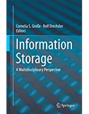 Information Storage: A Multidisciplinary Perspective
