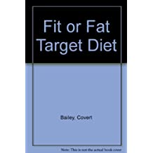 Fit or Fat Target Diet