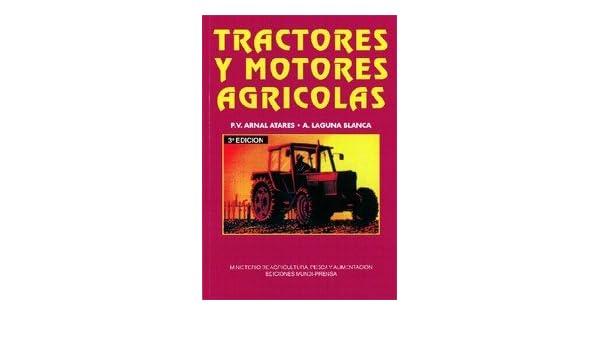 Tractores Y Motores Agricolas, P.V. ARNAL AT: VARIOS AUTORES: Amazon.com: Books