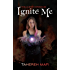 Ignite Me: The Juliette Chronicles Book 3