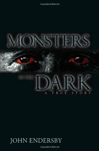 Download Monsters in the Dark: A True Story ebook