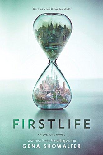 Firstlife (An Everlife Novel) by [Showalter, Gena]