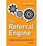 img - for [(The Referral Engine )] [Author: John Jantsch] [Apr-2013] book / textbook / text book