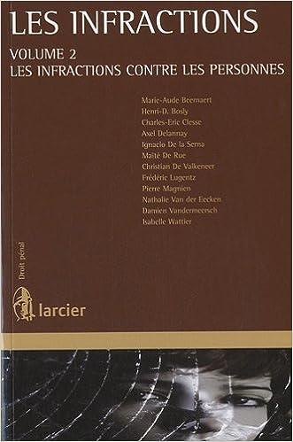 Livre Les infractions : Volume 2, Les infractions contre les personnes pdf, epub