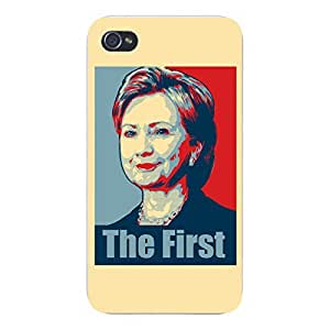 """Apple iPhone Custom Case 4 4S White Plastic Snap On - """"Hillary Clinton The First"""