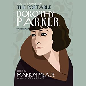 Selected Readings from The Portable Dorothy Parker Audiobook