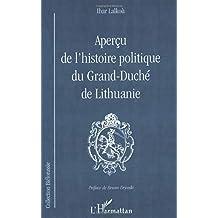 Aperçu l'histoire politique grand-duché