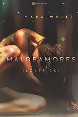 Maldeamores (Lovesick): A Heightsbound Prequel (The Heightsbound Series) Paperback
