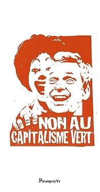 Contre le capitalisme vert par Paul Ariès