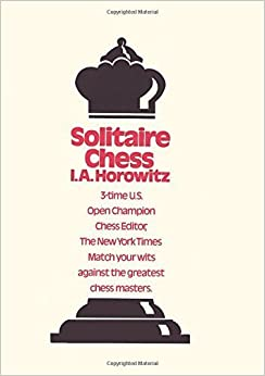 Book Solitaire Chess by I.A. Horowitz (2009-05-22)