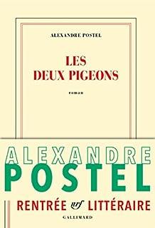 Les deux pigeons, Postel, Alexandre