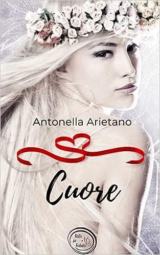 Cuore, racconto fantasy di Antonella Arietano