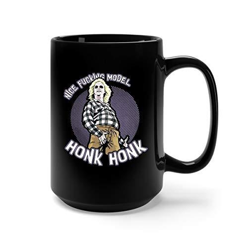 Nice Fucking Model Honk Honk Beetlejuice Ceramic Coffee Mug Tea Cup (15oz, Black) ()