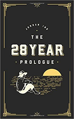 The 28 Year Prologue