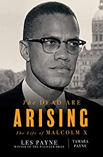 Book Cover: The Dead Are Arising: The Life of Malcolm X
