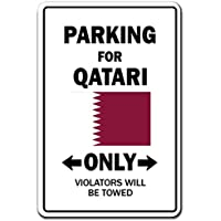 """Parking for Qatari ONLY Sign Qatar Flag National Pride Love 