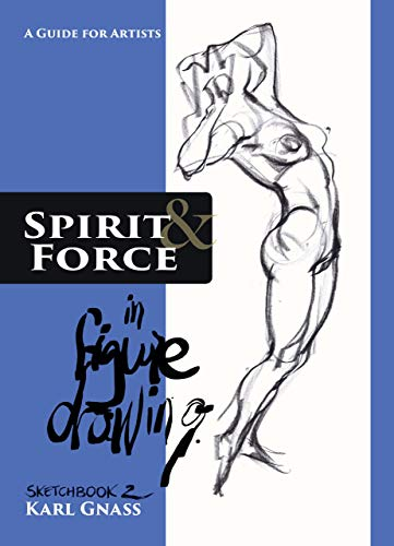 (Spirit And Force In Figure Drawing)